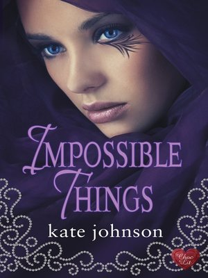 cover image of Impossible Things